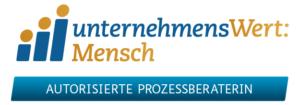 UnternehmensWert: Mensch - Autoristierte Prozessberaterin