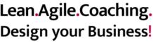 Lean.Agile.Coaching. Design Your Business!